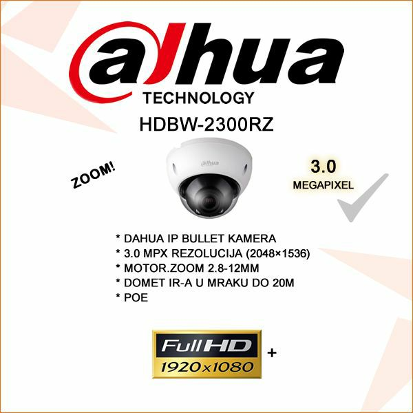 DAHUA 3.0 MP IP ZOOM DOME KAMERA ZA VIDEONAZOR