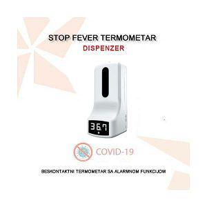 STOP FEVER DISPENZER - COVID 19 TERMOMETAR S DISPENZEROM I ALARMOM